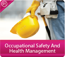Occupational Safety & Health Management