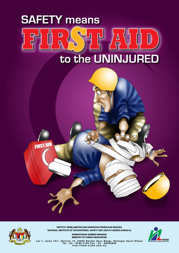 Safety Means First Aid To The Uninjured